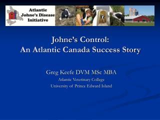 Johne's  Control: An Atlantic Canada Success Story