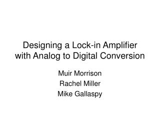 designing a lock-in amplifier with analog to digital conversion