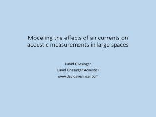 Modeling the effects of air currents on acoustic measurements in large spaces