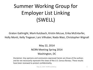 Summer Working Group for Employer List Linking  (SWELL)
