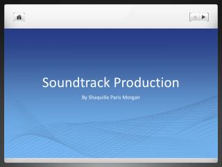 Soundtrack Production