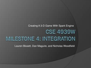 CSE 4939W Milestone 4: Integration