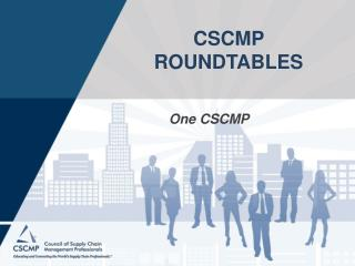 CSCMP ROUNDTABLES