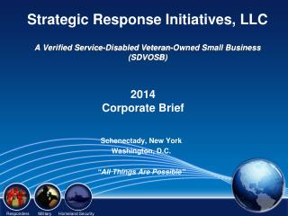 Strategic Response Initiatives, LLC A Verified Service-Disabled Veteran-Owned Small Business  (SDVOSB)