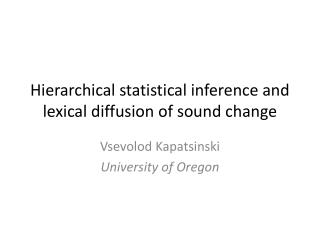 Hierarchical statistical inference and lexical diffusion of sound change