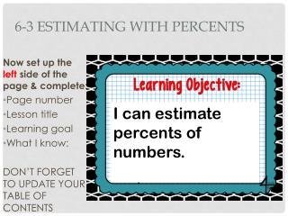 6-3 Estimating with  Percents