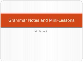 Grammar Notes and Mini-Lessons