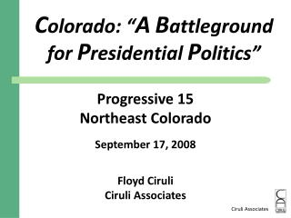 "C olorado: "" A B attleground  for  P residential  P olitics"""