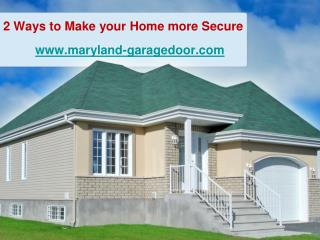 2 Ways to Make your Home more Secure