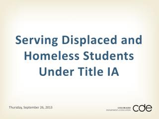 Serving Displaced and Homeless Students Under Title IA