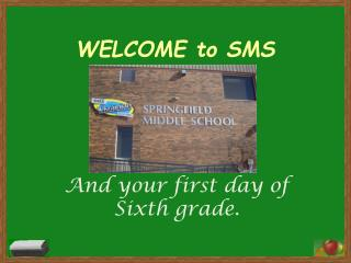 WELCOME to SMS