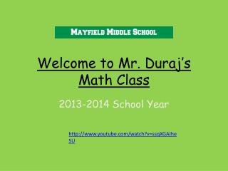 Welcome to Mr.  Duraj's  Math Class