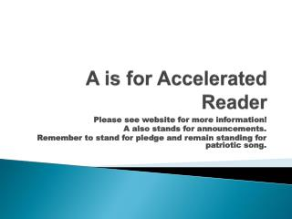 A is for Accelerated Reader