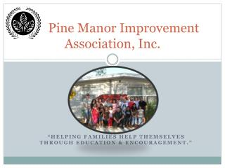 Pine Manor Improvement Association, Inc.