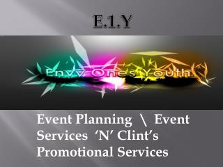 Event Planning  \  Event Services  �N� Clint�s Promotional Services