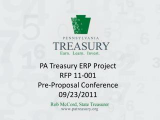 PA Treasury ERP Project  RFP 11-001 Pre-Proposal Conference 09/23/2011
