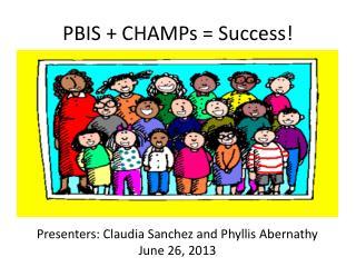 PBIS + CHAMPs = Success!
