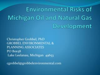 Environmental  Risks of  Michigan Oil and Natural  Gas Development