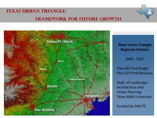 TEXAS URBAN TRIANGLE:                        FRAMEWORK FOR FUTURE GROWTH