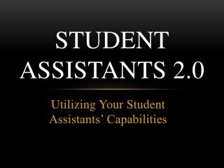 Student Assistants 2.0