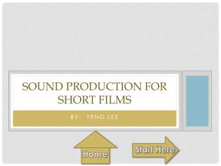 Sound  Production for Short Films