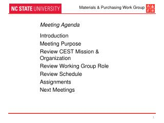 Meeting Agenda Introduction Meeting Purpose Review CEST Mission & Organization Review  Working Group Role Review Schedu