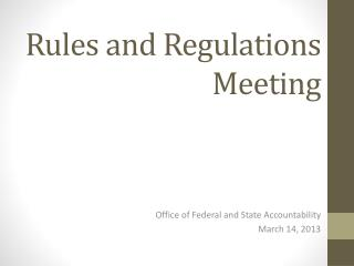 Rules and Regulations Meeting