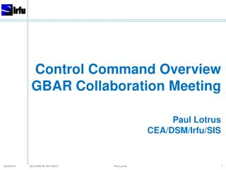 Control  Command  O verview GBAR  Collaboration  M eeting