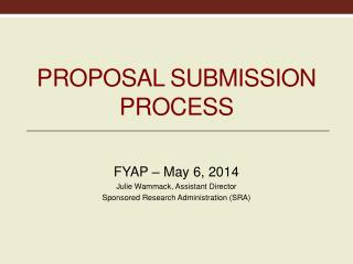 Proposal Submission  Proposal Submission Process