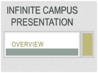 I nfinite  Campus Presentation