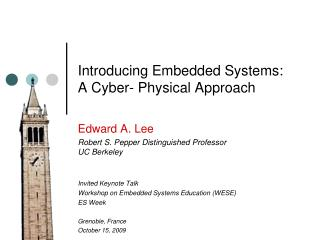 Introducing Embedded Systems:  A Cyber- Physical Approach