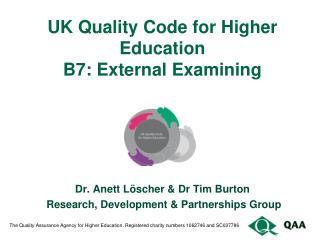 UK Quality Code for Higher Education B7: External Examining