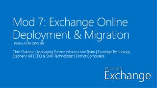 Mod 7: Exchange Online Deployment & Migration