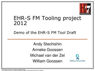 EHR-S FM Tooling project  2012 Demo of the EHR-S FM  Tool  Draft