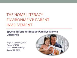 The Home Literacy Environment: Parent Involvement