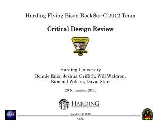 Harding Flying Bison RockSat-C 2012 Team Critical Design Review