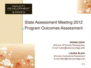 State Assessment Meeting 2012 Program Outcomes Assessment