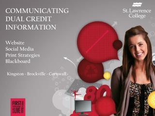 Communicating Dual Credit Information Website Social Media Print Strategies Blackboard