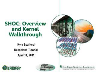 SHOC: Overview and Kernel Walkthrough