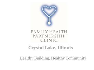 Healthy Building, Healthy Community