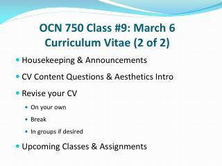 OCN 750 Class #9: March 6 Curriculum Vitae (2 of 2)