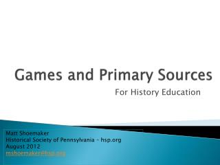 Games and Primary Sources