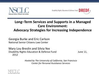 Long–Term Services and Supports in a Managed Care Environment: Advocacy Strategies for Increasing Independence Georgia