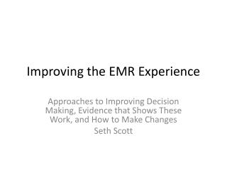 Improving the EMR Experience