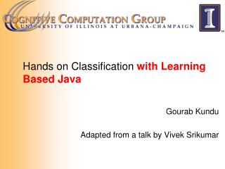 Hands on Classification  with Learning Based Java