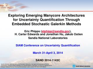 Exploring Emerging  Manycore  Architectures for Uncertainty Quantification Through Embedded Stochastic  Galerkin  Metho