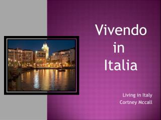Living in Italy Cortney Mccall