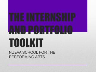 THE  INTERNSHIP AND PORTFOLIO TOOLKIT