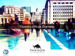 Opening Offices Overseas