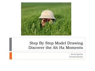 Step By Step Model  Drawing Discover the Ah Ha Moments